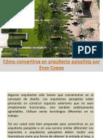 Cómo convertirse en arquitecto paisajista por Enzo Coppa