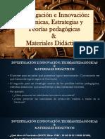 4. Investigación e Innovación._ Métodos Didácticos Materiales Didácticos