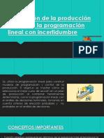 1.Planeación de La Producción Mediante La Programación Lineal