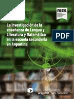 La Investigación de la enseñanza de Lengua y Literatura y Matemática en la escuela secundaria en Argentina