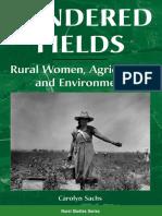 Gendered Fields, Carolyn Sachs, 1999
