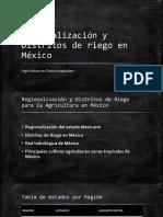Regionalización y Distritos de Riego en México