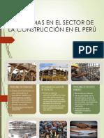 Problemas en El Sector de La Construcción en Peru