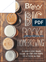 Editors of Brew Your Own - The Brew Your Own big book of homebrewing _ all-grain and extract brewing, kegging, 50+ craft beer recipes, tips and tricks from the pros.pdf