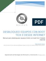 21 - Manual Desbloqueo de Equipos Con Boot Tick 0 Desde Internet Actualizado