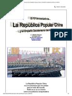 El 70º Aniversario de La República Popular China y El Empeño Occidental en Borrar La Historia