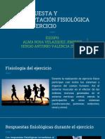 RESPUESTA Y ADAPTACIÓN FISIOLÓGICA AL EJERCICIO.pptx