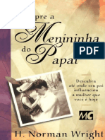 H. Norman Wright - Sempre a Menininha do Papai.doc