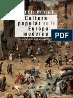 Burke Peter - Cultura Popular En La Europa Moderna.pdf