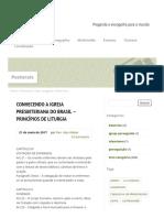Conhecendo a Igreja Presbiteriana Do Brasil – Princípios de Liturgia - Igreja Presbiteriana de Aracaju