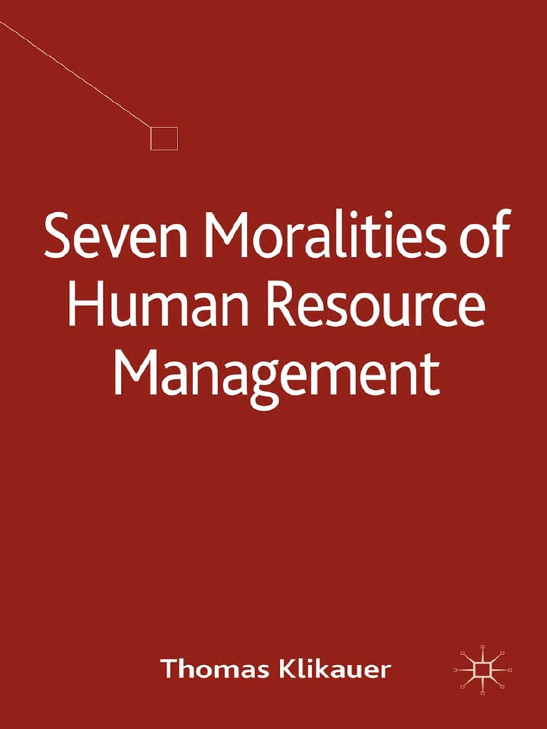 Thomas Klikauer auth.   Seven Moralities of Human Resource ...