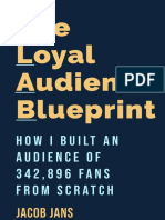 The Loyal Audience Blueprint