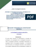 LUIS ABRAHAM MENDOZA BERMÑUDEZ_ACTIVIDAD 2.1 PRESENTACION EN POWER POINT INNOVACIÓN Y PARADIGMAS EN LA INVESTIGACIÓN EDUCATIVA (1).pdf