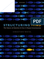 Watzl, Sebastian - Structuring Mind _ the Nature of Attention and How It Shapes Consciousness (2017, Oxford University Press)