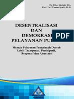 Buku Desentralisasi Demokratis Pelayanan Publik prof wirman syafrii.pdf