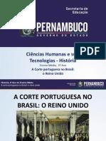 A Corte portuguesa no Brasil ao Reino Unido.ppt