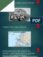 Imigração judaica para o Brasil.pptx