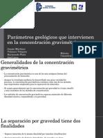 Parámetros geológicos que intervienen en la concentración gravimétrica.pptx