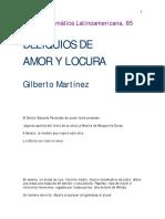 Deliquios de Amor y Locura.- Gilberto Martínez.