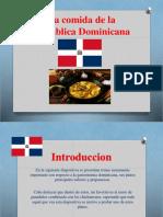 La Comida de La Republica Dominicana