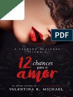 12 Chances Para o Amor O Segredo Dos Signos - Vale