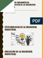 EVOLUVIÓN DE LA INGENIERIA INDUSTRIAL.pptx