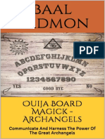 Ouija Board Magick - Archangels Edition:Communicate And Harness The Power Of The Great Archangels.pdf