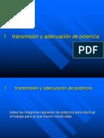 Transmisión y adecuación de potencia