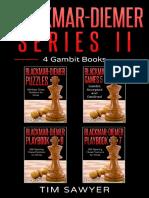Blackmar-Diemer Series II 4 Gambit Books Chess BDG Book 10 - Tim Sawyer