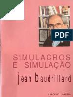 Baudrillard, Jean. Simulacros e Simulação