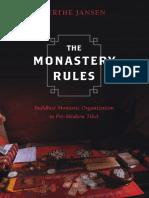 Berthe Jansen - The Monastery Rules_ Buddhist Monastic Organization in Pre-Modern Tibet-University of California Press (2018).pdf