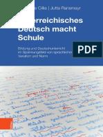 Österreichisches Deutsch Macht Schule _ Bildung Und Deutschunterricht Im Spannungsfeld Von Sprachlicher Variation Und Norm