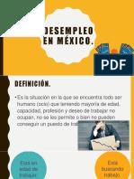 Desemplel en México (1).pptx