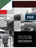 Plano Nacional de Educação (PNE) - Questões Desafiadoras e Embates Emblemáticos.pdf