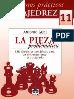 Gude Antonio - Cuadernos Practicos de Ajedrez-11 - La Pieza Problematica, 2009-OCR, 50p