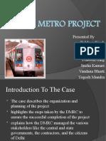 Delhi Metro Project Grp 4