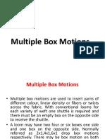 Multibox Motion