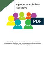 Dinámica de grupo  en el ámbito Educativo.pptx