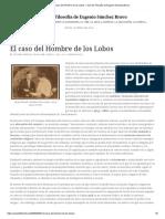 El Caso Del Hombre de Los Lobos – Aula de Filosofía de Eugenio Sánchez Bravo