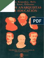 ESCRITOS ANARQUISTAS SOBRE EDUCACIÓN BAKUNIN, KROPOTKIN, MELLA, ROBIN, FAURE Y PELLOUTIER.pdf