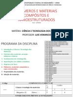 Aula 5 -CTM - 2019-1 -POLÍMEROS, MATERIAIS COMPÓSITOS E NANOESTRUTURADOS.pdf