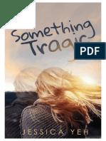Something Tragic - Jessica Yeh.pdf