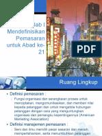 Bab 1 Mendefinisikan Pemasaran Untuk Abad Ke - 21.pdf