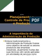 Planejamento e Controle de Processos e Produção