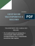 GESTÃO DE TRANSPORTES E SEGURO