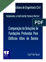 Comparação de Soluções de Fundações profundas para edifícios Altos de Santos.pdf
