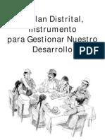El Plan Distrital to Para Gestionar Nuestro Desarrollo[1]