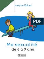 Ma Sexualité 6 - 9 ans - Jocelyne Robert. Livre.pdf