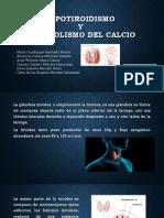 Hipotiroidismo y metabolismo del calcio.pptx