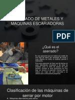 ASERRADO DE METALES Y MAQUINAS ESCARIADORAS (1).pptx